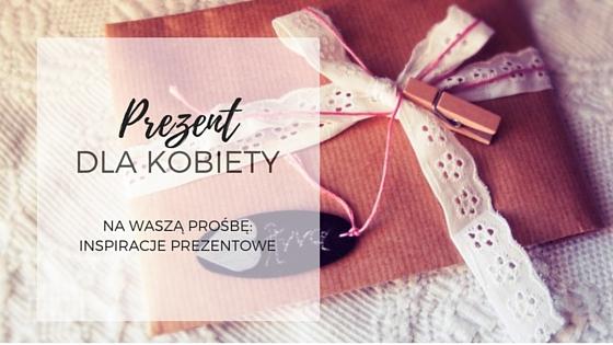 prezent dla kobiety_MamySie.pl