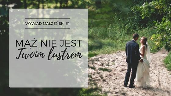 wywiad małżeński_1_MamySie.pl